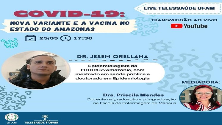 Live Telessaúde UFAM - COVID-19: Nova variante e a vacina no Estado do Amazonas